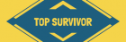 Top Survivor – We Know Survival